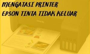 printer tidak keluar tinta