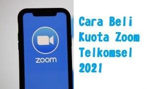 Cara Beli Kuota Zoom Telkomsel 2021